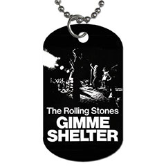 Dog Tag : Rolling Stones - Gimme Shelter