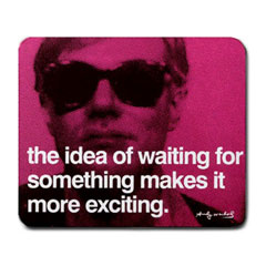 Mousepad : Andy Warhol - Photo Quote (Pink)