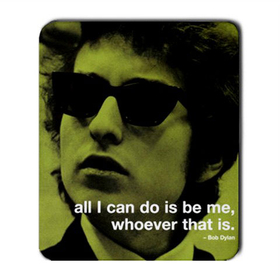 Mousepad : Bob Dylan - Photo Quote