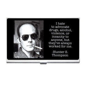 Card Holder : Hunter S. Thompson - Photo Quote