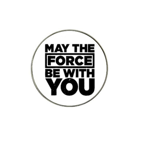 Golf Ball Marker : May The Force Be With You (white-black)