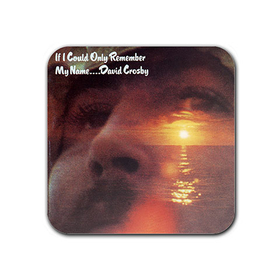 Magnet : David Crosby - If I Could Only Remember My Name