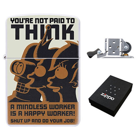 Lighter : Futurama - You're Not Paid To Think!